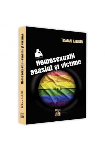 Homosexualii asasini si victime