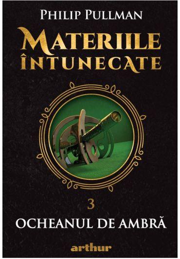 Materiile intunecate III - Ocheanul de ambra