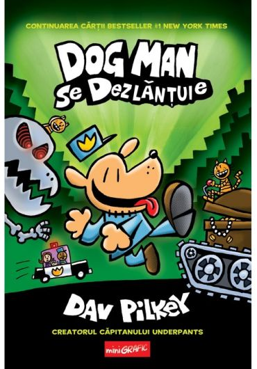 Dog Man se dezlantuie