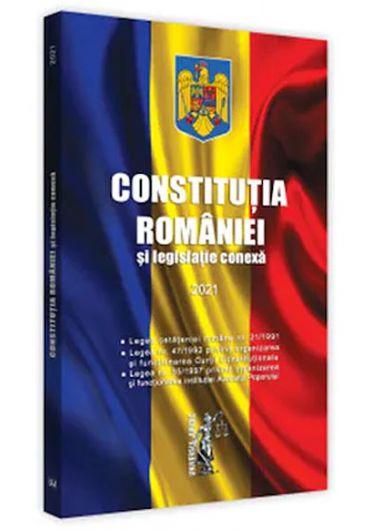 Constitutia Romaniei si legislatie conexa 2021