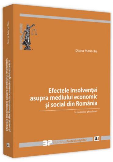 Efectele insolventei asupra mediului economic si social din Romania in contextul globalizarii