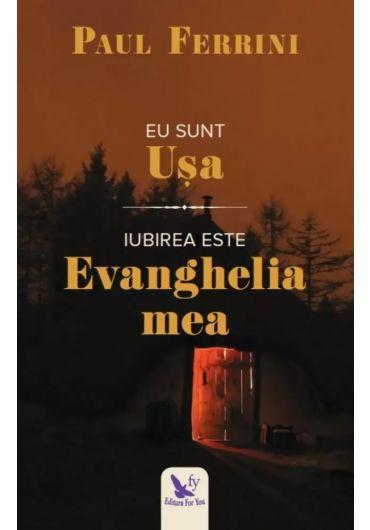 Eu sunt Usa. Iubirea este Evanghelia mea