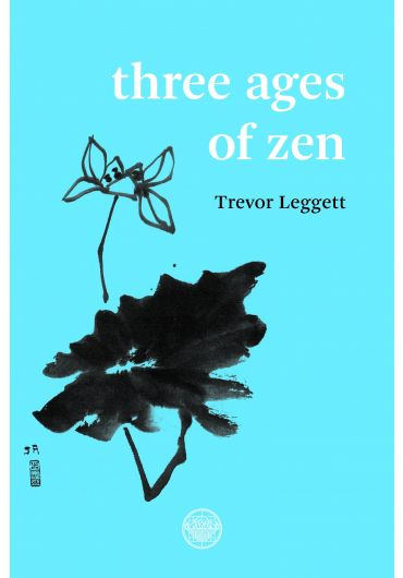 Three Ages Of Zen