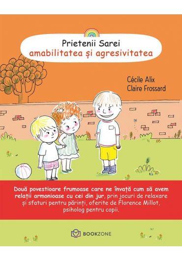 Prietenii Sarei, vol. 2 - Amabilitatea si agresivitatea