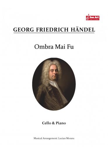 Ombra Mai Fu. Cello & Piano. Partituri