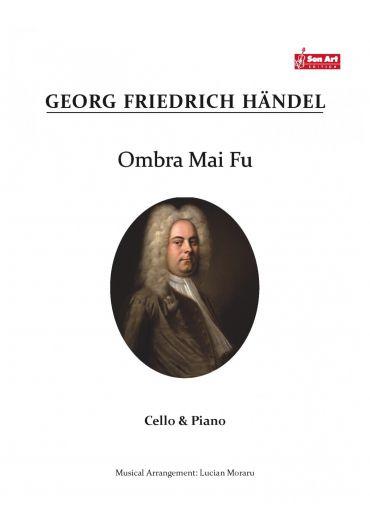 Ombra Mai Fu. Cello & Piano. Partituri