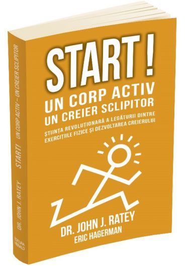 Start! Un corp activ - un creier sclipitor