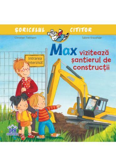 Max viziteaza santierul de constructii