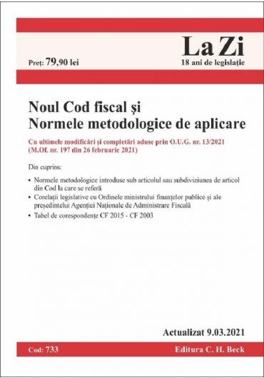 Noul Cod Fiscal si Normele metodologice de aplicare. Actualizat 9.03.2021