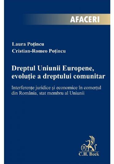 Dreptul Uniunii Europene, evolutie a dreptului comunitar