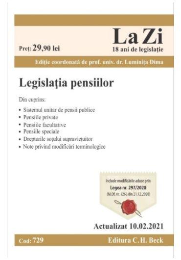 Legislatia pensiilor. Actualizat la 10.02.2021