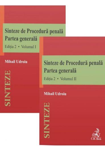 Sinteze de Procedura penala. Partea generala, vol. 1+2, ed. 2