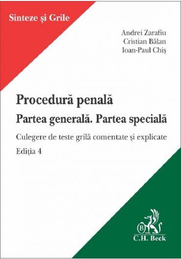 Procedura penala. Partea generala. Partea speciala, ed. 4