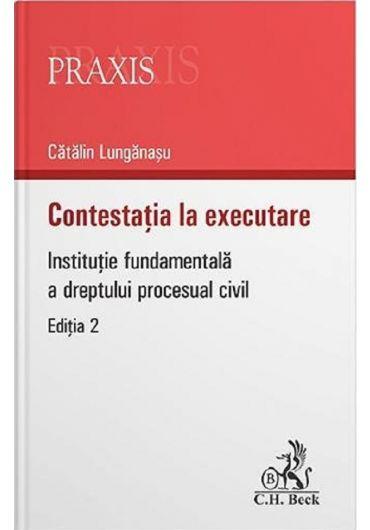 Contestatia la executare, ed. 2