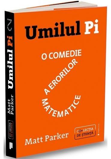 Umilul Pi, o comedie a erorilor matematice