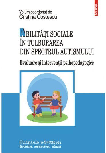 Abilitati sociale in tulburarea din spectrul autismului