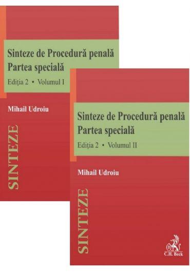 Sinteze de Procedura penala. Partea speciala, vol. 1+2, ed. 2