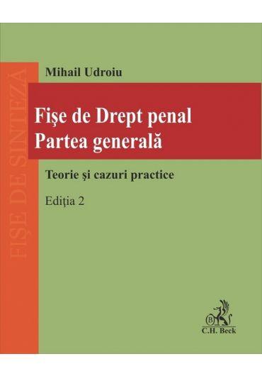 Fise de drept penal. Partea generala, ed. 2
