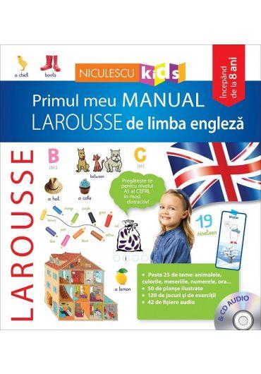 Primul meu manual Larousse de limba engleza cu CD audio