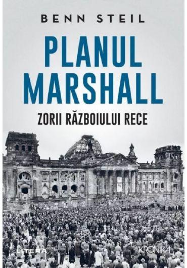 Planul Marshall. Zorii Razboiului Rece