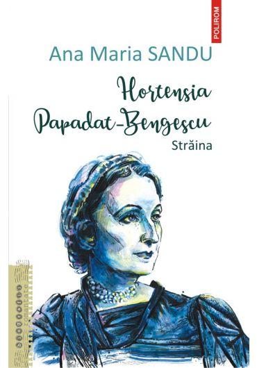 Hortensia Papadat-Bengescu. Straina