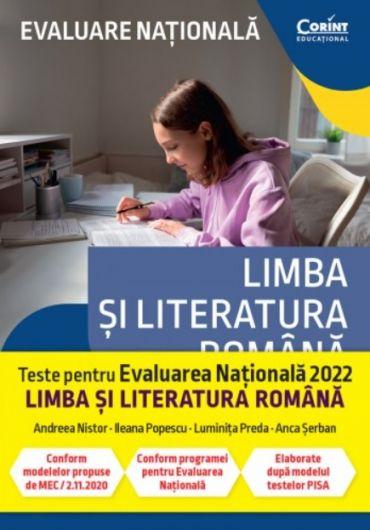 Evaluare Nationala 2022. Limba si literatura romana - De la antrenament la performanta