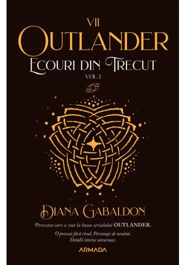 Outlander, vol. 7. Ecouri din trecut