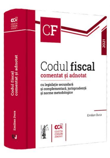 Codul fiscal comentat si adnotat 2021
