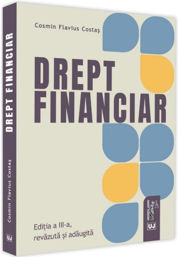 Drept financiar, ed. 3