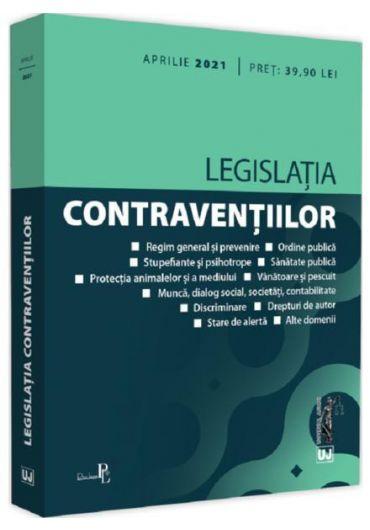 Legislatia contraventiilor Aprilie 2021