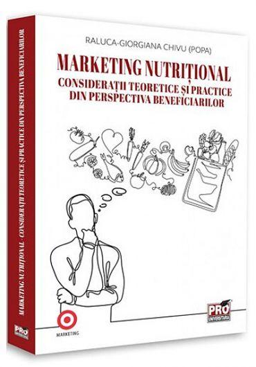 Marketing nutritional. Consideratii teoretice si practice din perspectiva beneficiarilor