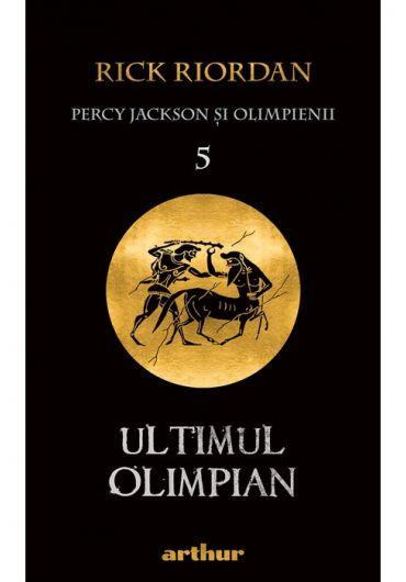 Percy Jackson si Olimpienii 5. Ultimul Olimpian