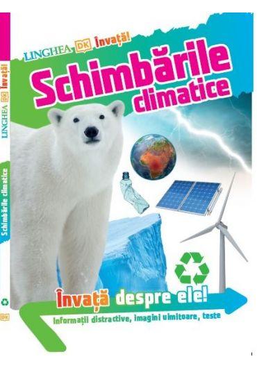 INVATA! Schimbarile climatice