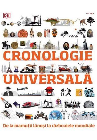 Cronologie universala. De la mamuti lanosi la razboaiele mondiale