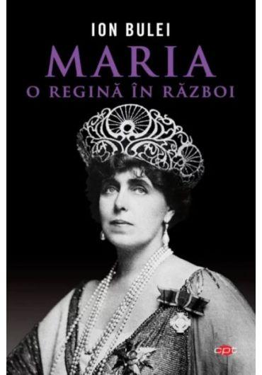 Maria, o regina in razboi - Vol. 294