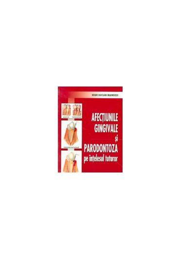 Afectiunile gingivale si parodontoza