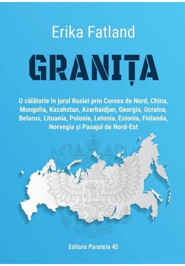 Granita. O calatorie in jurul Rusiei