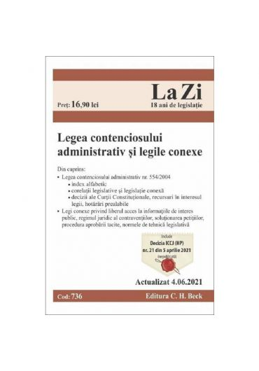 Legea contenciosului administrativ si legile conexe actualizat 4.06.2021