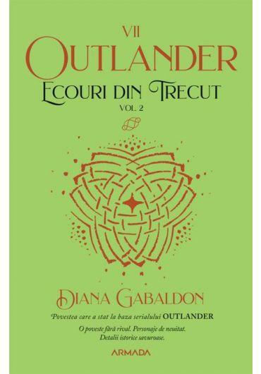 Outlander - vol. 2 - Ecouri din trecut - partea a VII-a