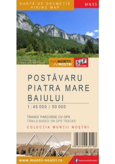 Harta de drumetie - Muntii Postavaru - Piatra Mare - Baiului - Ed. 2