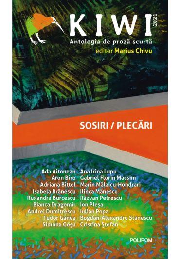 Kiwi 2021. Antologia de proza scurta. Sosiri / Plecari