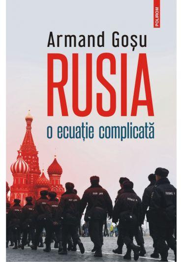 Rusia, o ecuatie complicata