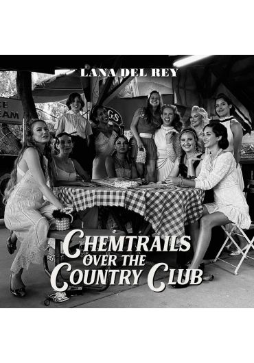 Lana del Rey - Chemtrails Over The Country Club CD