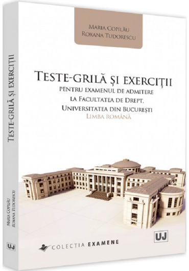 Teste grila si exercitii pentru examenul de admitere la Facultatea de Drept