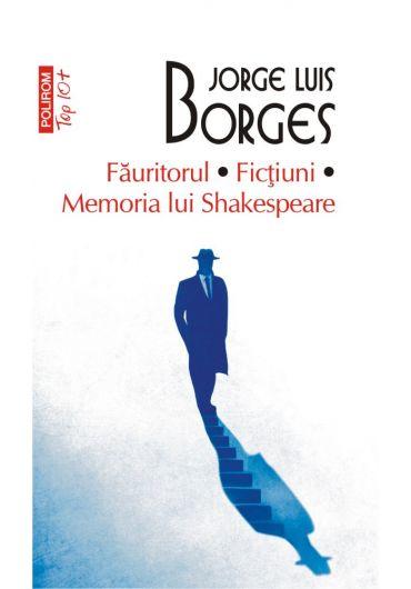 Fauritorul - Fictiuni - Memoria lui Shakespeare