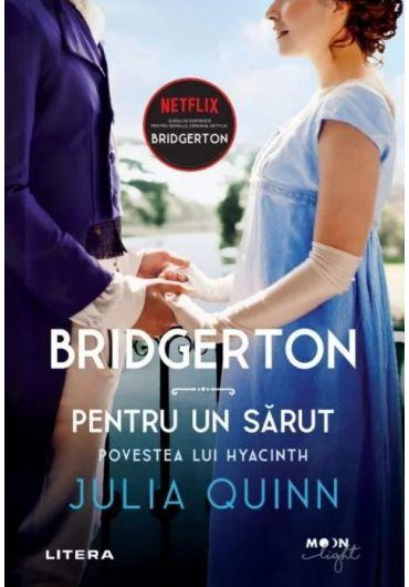 Bridgerton - Vol. 7 - Pentru un sarut - Povestea lui Hyacinth