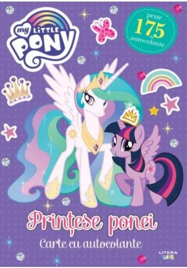 My Little Pony - Printese ponei. Carte cu autocolante