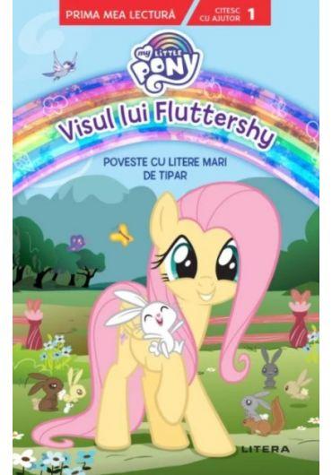 My Little Pony - Visul lui Fluttershy. Poveste cu litere mari de tipar