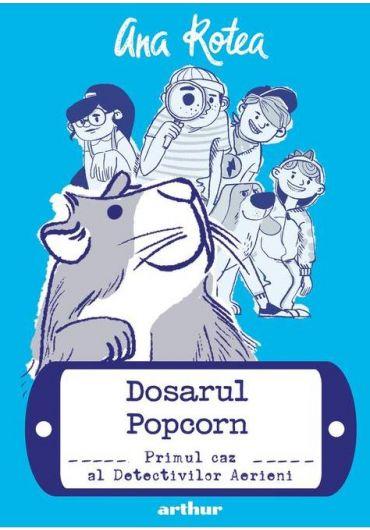 Detectivii Aerieni - Vol. 1 - Dosarul Popcorn