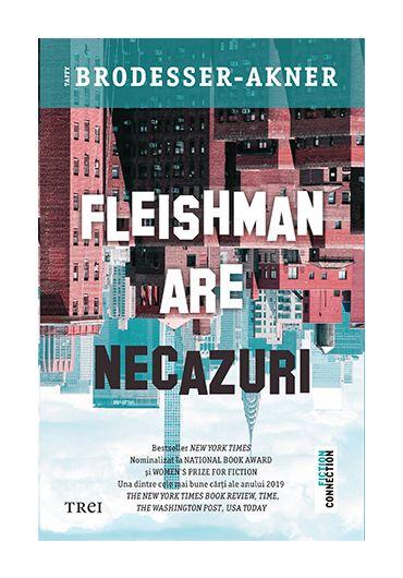 Fleishman are necazuri